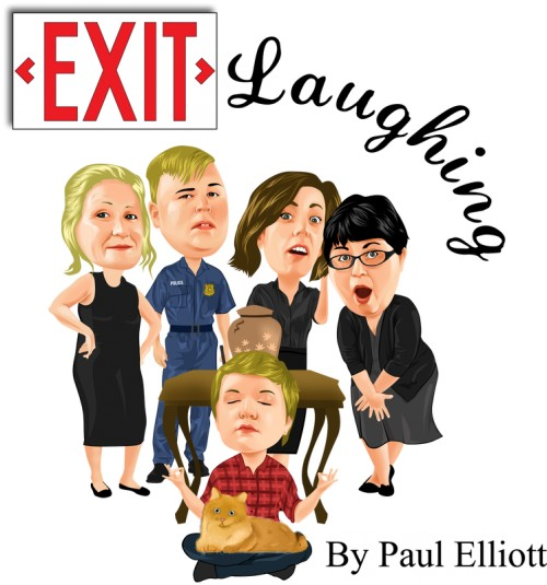 You will....Exit Laughing!